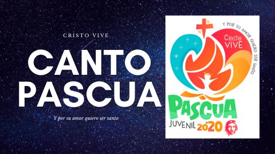 Canto Pascua 2020
